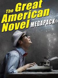 Great American Novel MEGAPACK(R)