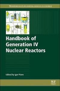 Handbook of Generation IV Nuclear Reactors