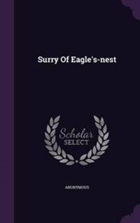 Surry of Eagle's-Nest