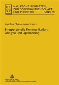 Interpersonelle Kommunikation: Analyse Und Optimierung