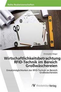 Wirtschaftlichkeitsbetrachtung Rfid-Technik Im Bereich Grosswaschereien
