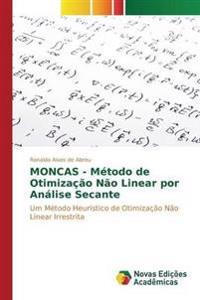 Moncas - Metodo de Otimizacao Nao Linear Por Analise Secante