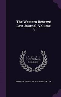 The Western Reserve Law Journal, Volume 3