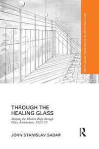 Through the Healing Glass