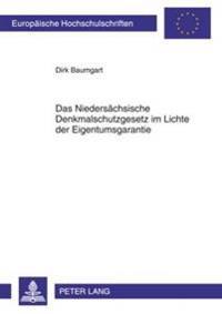 Das Niedersaechsische Denkmalschutzgesetz Im Lichte Der Eigentumsgarantie