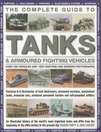 The Complete Guide to Tanks & Armored Fighting Vehicles