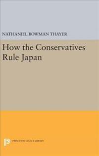 How the Conservatives Rule Japan