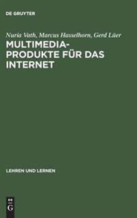 Multimedia-Produkte F r Das Internet