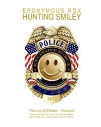 Hunting Smiley: February 2013 Premier Issue - Illustrated
