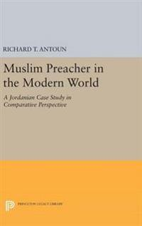 Muslim Preacher in the Modern World