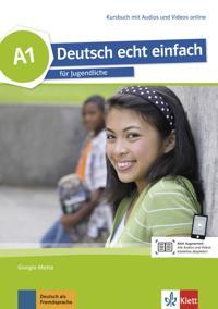 Deutsch echt einfach A1.Kursbuch mit Audios und Videos online
