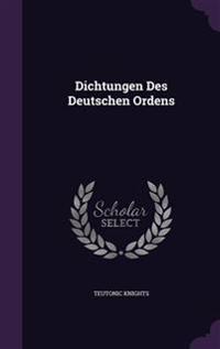 Dichtungen Des Deutschen Ordens