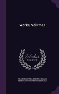 Works; Volume 1