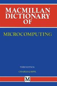 Dictionary of Microcomputing