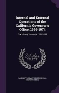 Internal and External Operations of the California Governor's Office, 1966-1974