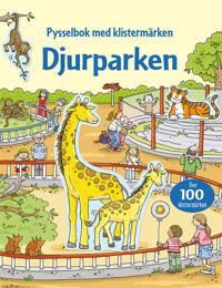 Djurparken : pysselbok med klistermärken