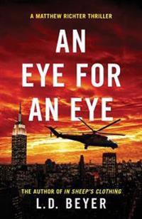 An Eye for an Eye: An Action-Packed Political Thriller