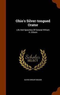 Ohio's Silver-Tongued Orator