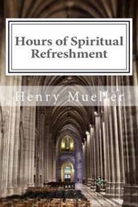Hours of Spiritual Refreshment