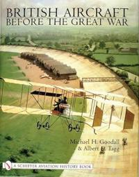 British Aircraft Before the Great War