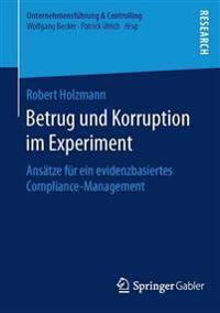 Betrug Und Korruption Im Experiment