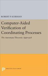 Computer-aided Verification of Coordinating Processes