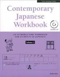 Contemporary Japanese Workbook Volume 2