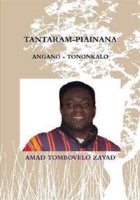 Tantaram-Piainana: Angano - Tononkalo