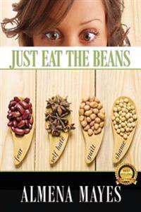 Just Eat the Beans