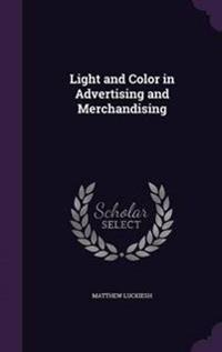 Light and Color in Advertising and Merchandising
