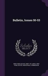 Bulletin, Issues 50-53