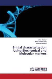 Brinjal Characterization Using Biochemical and Molecular Markers