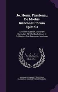 Jo. Herm. Furstenau de Morbis Iureconsultorum Epistola