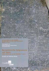Byzantinische Epigramme Auf Stein Nebst Addenda Zu Den Banden 1 Und 2: Byzantinische Epigramme in Inschriftlicher Uberlieferung Band 3, Teil 1 Und 2