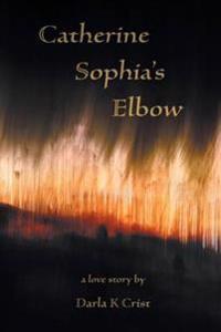 Catherine Sophia's Elbow