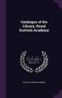 Catalogue of the Library, Royal Scottish Academy