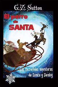 El Perro de Santa