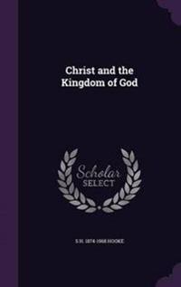 Christ and the Kingdom of God