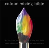 Colour Mixing Bible