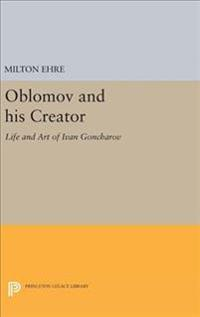 Oblomov and His Creator