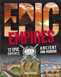 Epic   Empires - Philip Steele - böcker (9780750297325)     Bokhandel