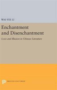 Enchantment and Disenchantment