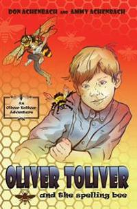 Oliver Toliver and the Spelling Bee