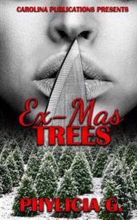 Ex-Mas Trees