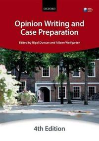 Opinion Writing and Case Preparation, 4th Ed.