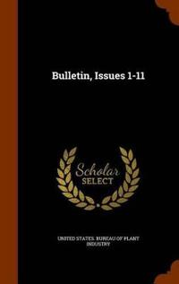 Bulletin, Issues 1-11