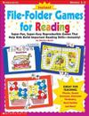 Instant File-Folder Games for Reading: Super-Fun, Super-Easy Reproducible Games That Help Kids Build Important Reading Skills--Independently!
