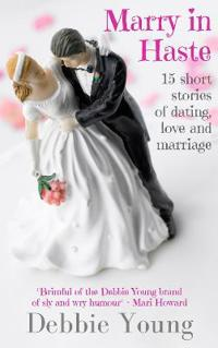 Marry in Haste