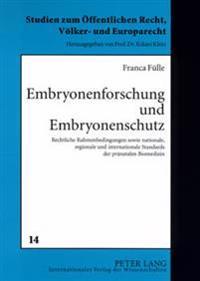 Embryonenforschung Und Embryonenschutz