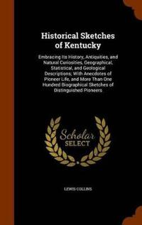 Historical Sketches of Kentucky